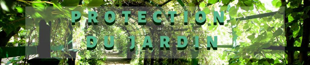 Espace Protection du jardin